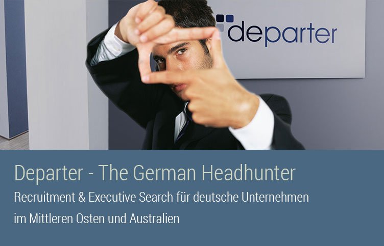 Departer - The German Headhunter - Recruitment & Executive Search f�r deutsche Unternehmen im Mittleren Osten und Australien